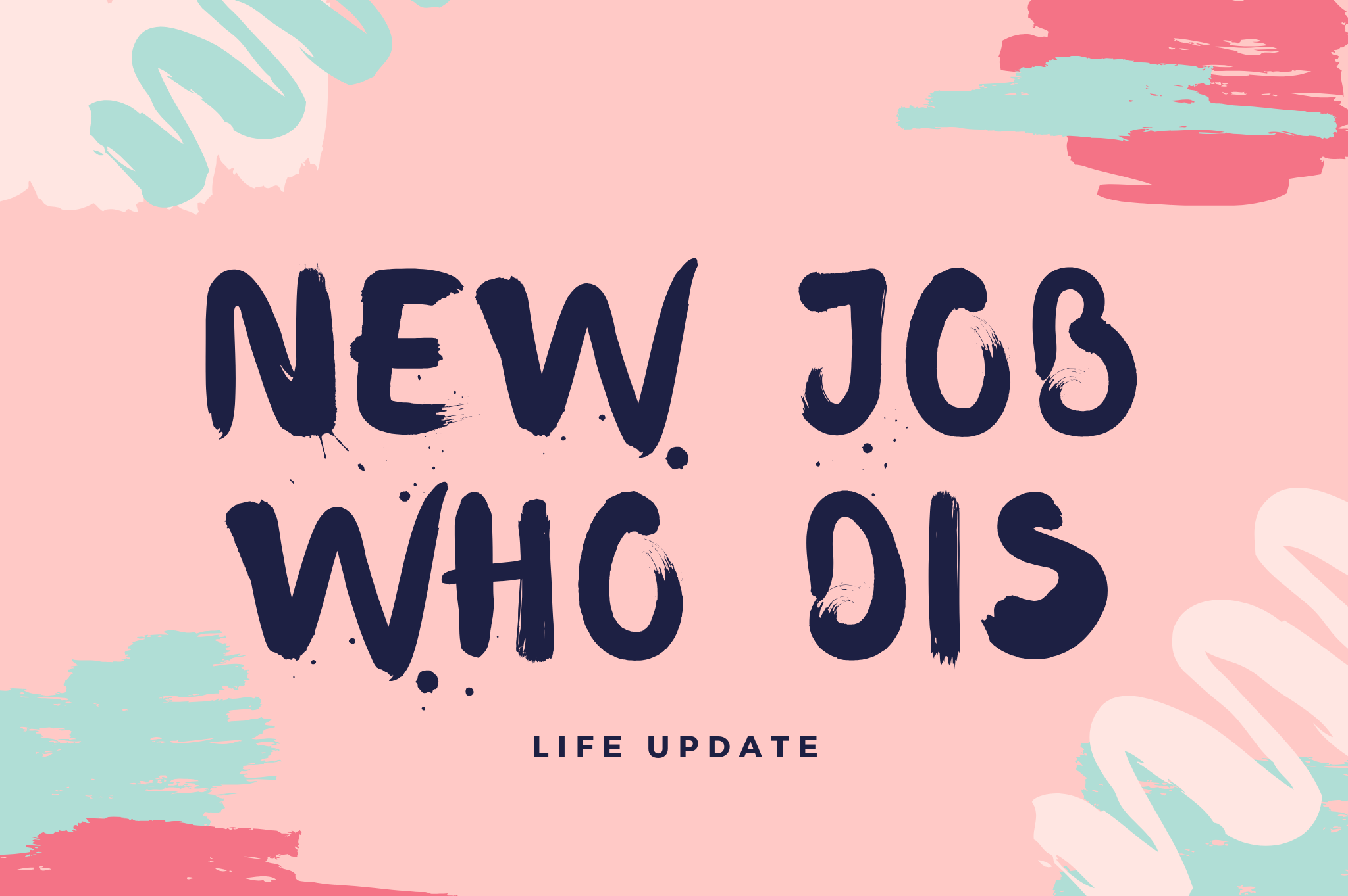 life update new job