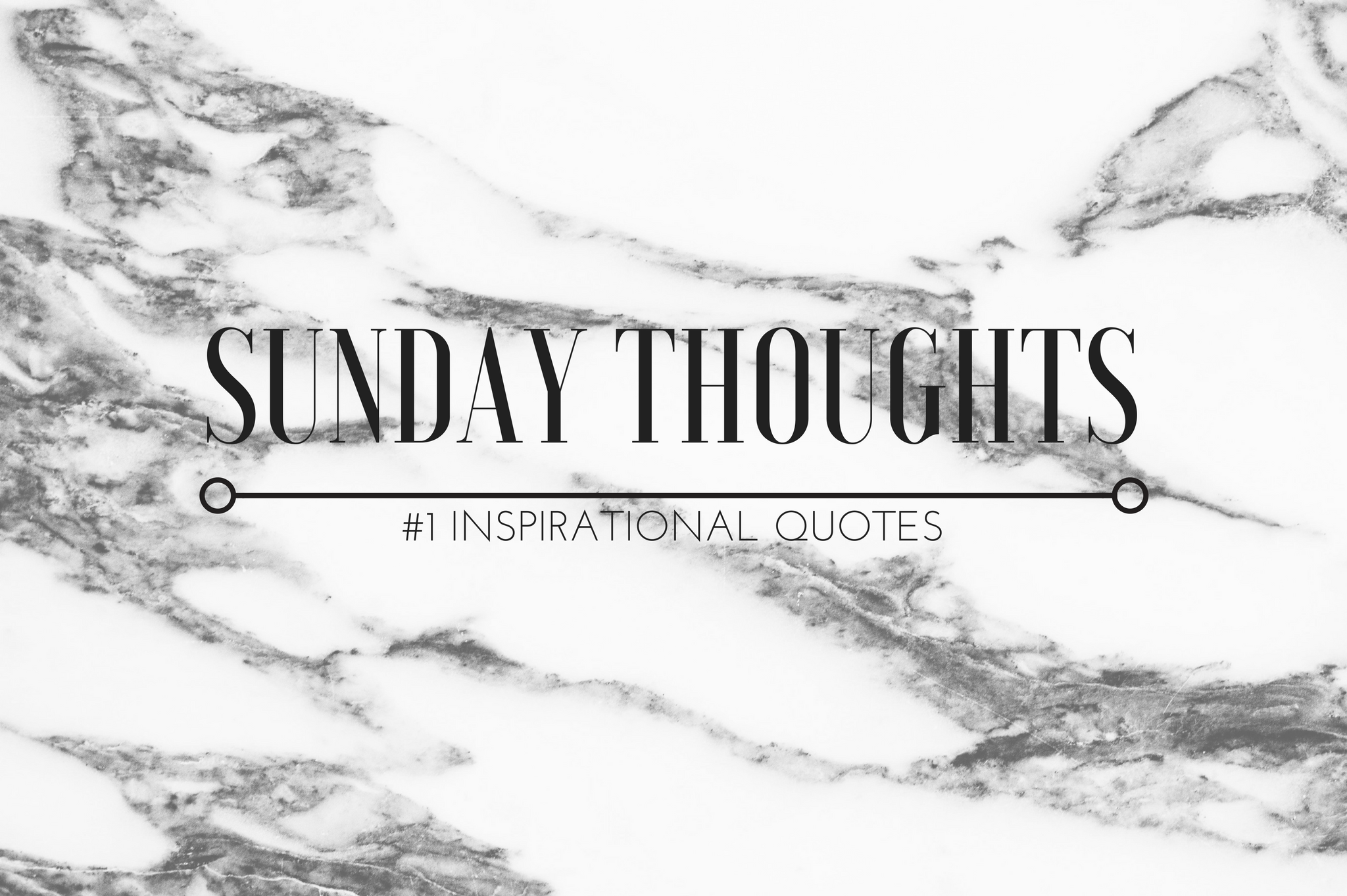 sunday thoughts featured image white marble voga font josefin sants font