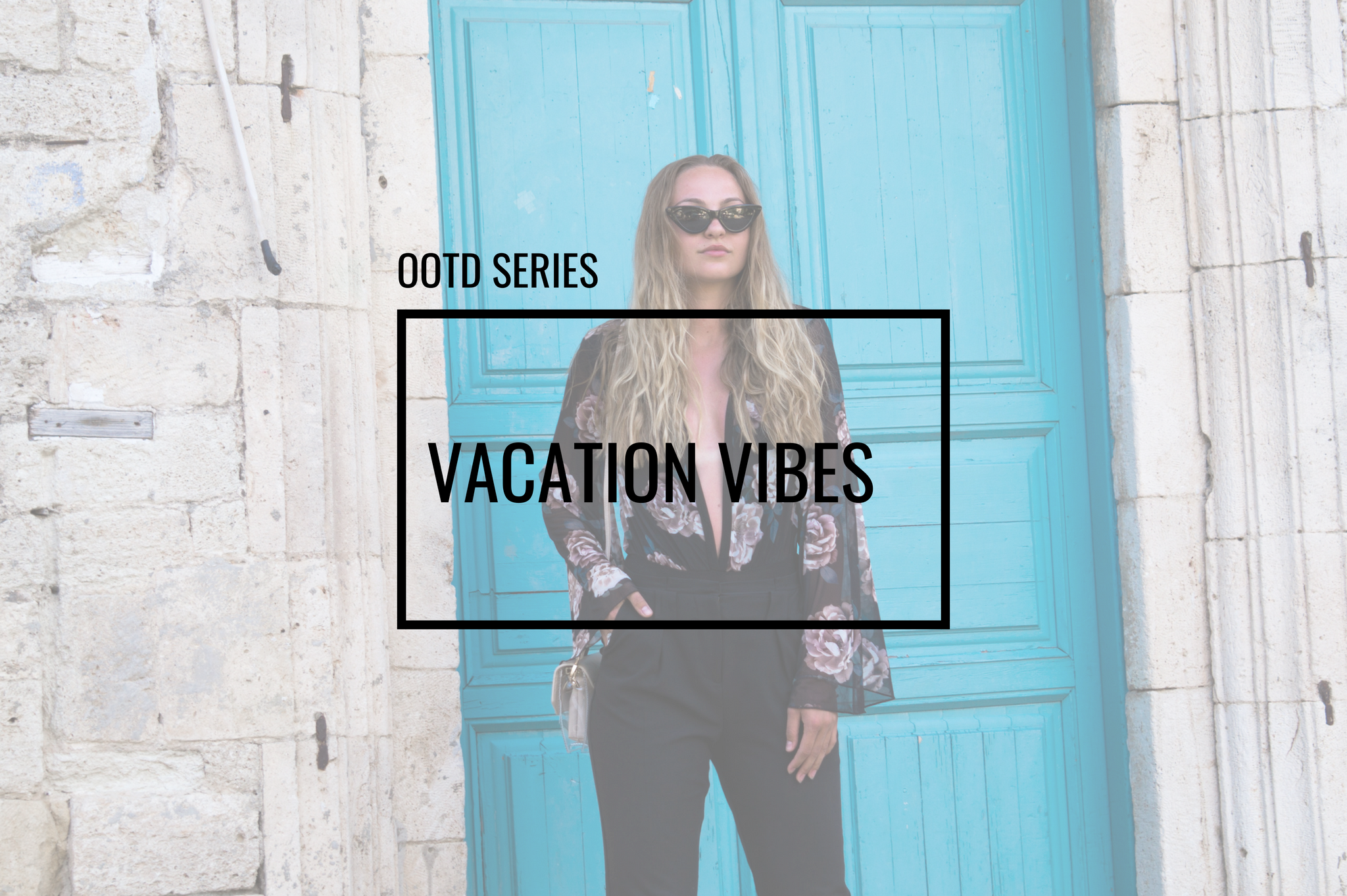 vacation vibes ootd fashion what to wear on vacation greece summer outfit summer fashion
