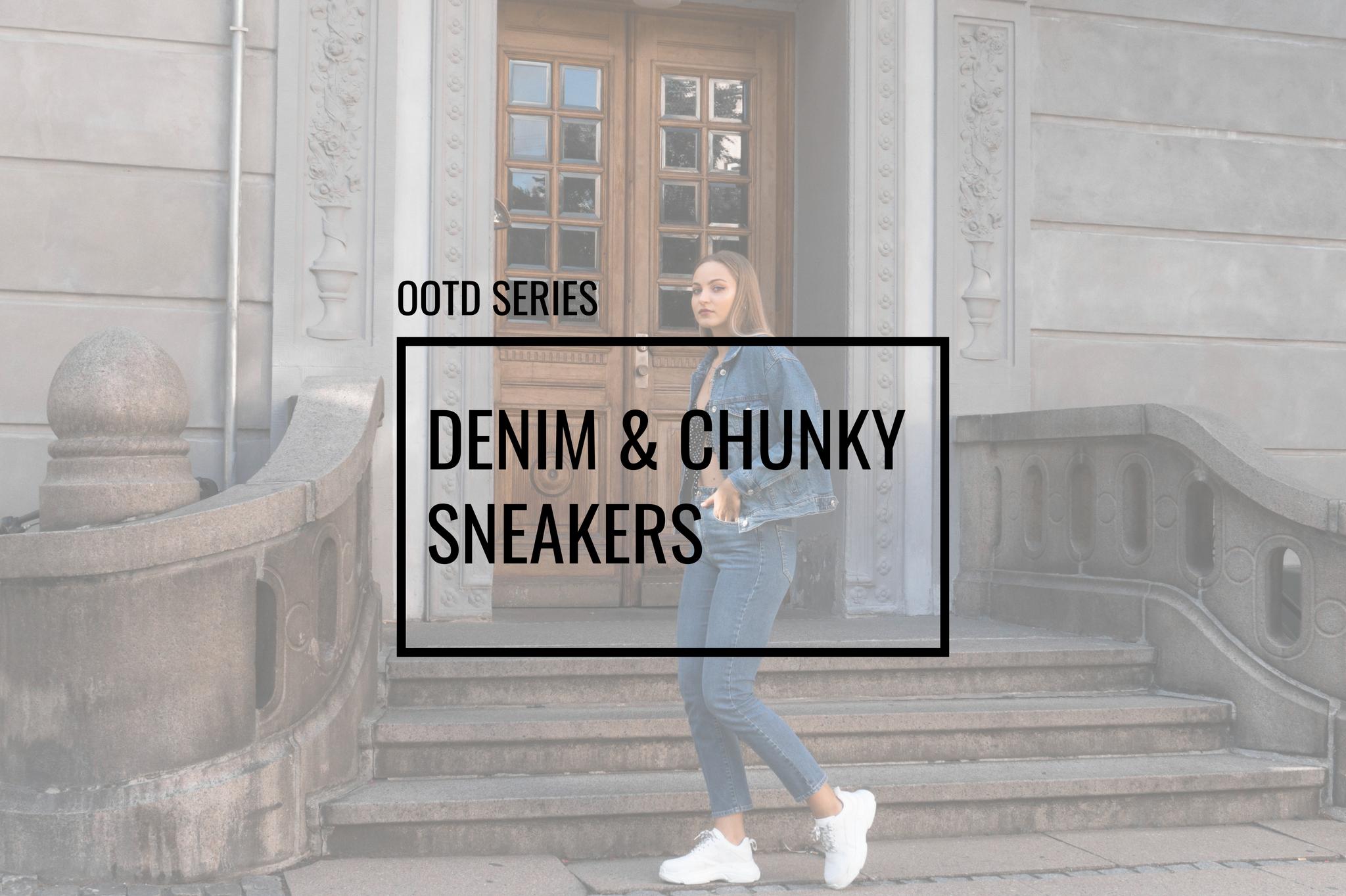 chunky sneakers nelly review big sneakers scandinavian style balenciaga like sneakers denim on denim all denim
