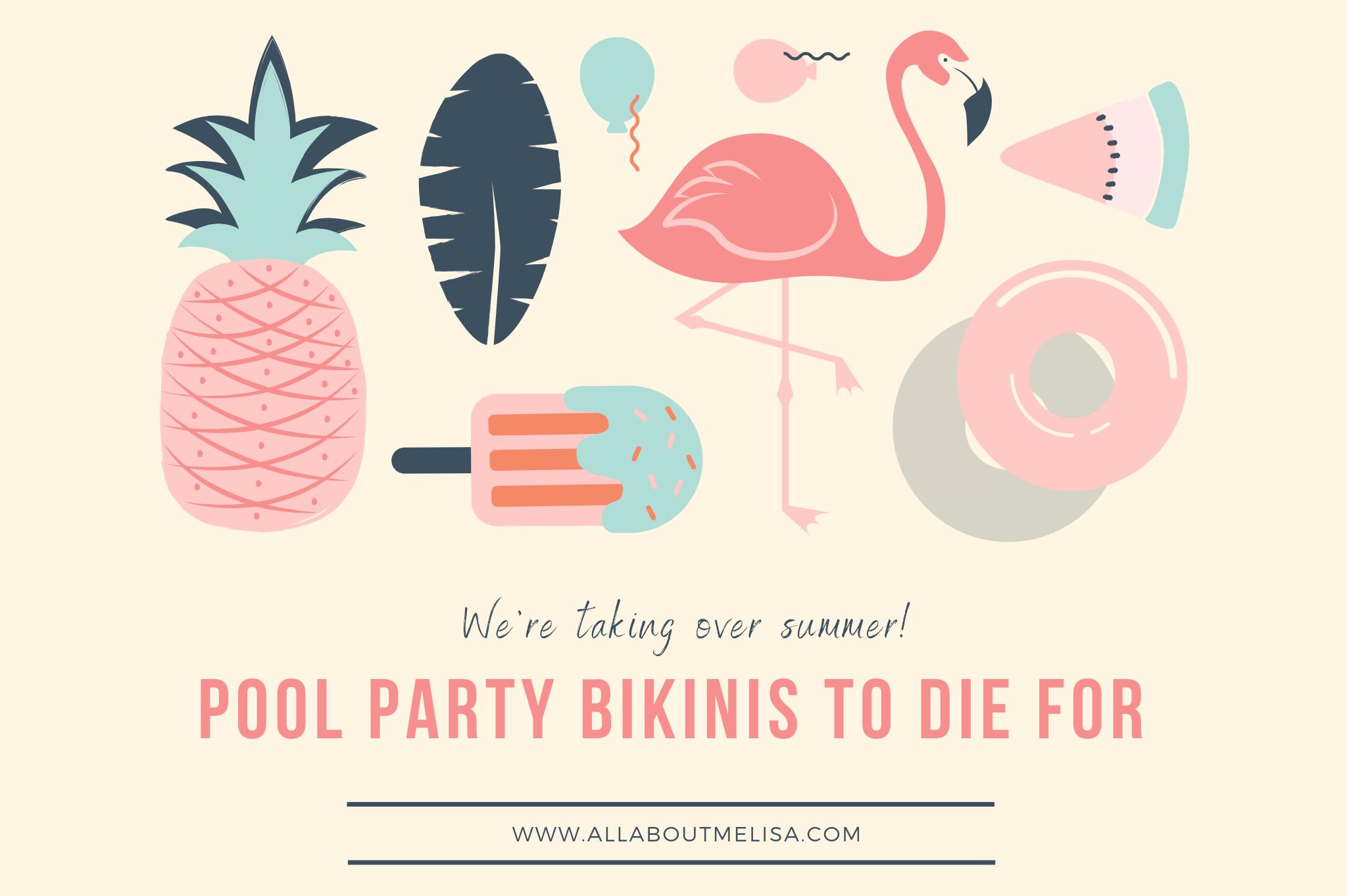 pool party bikinis summer post