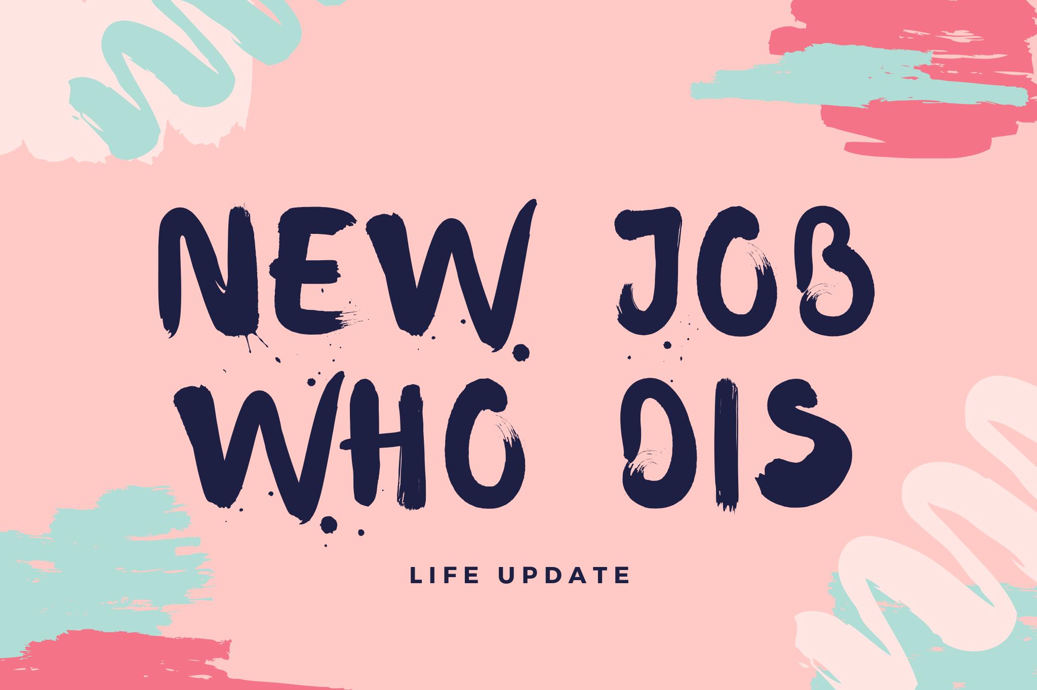 life update new job